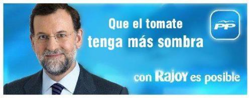 Rajoy a la sombra del tomate